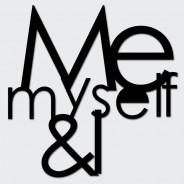 Napis na ścianę ME MYSELF & I czarny